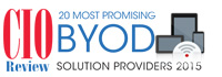 20 Most Promising BYOD Solution Providers - 2015